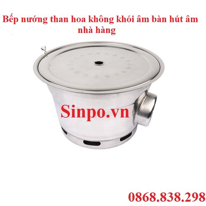 Địa chỉ bán Bếp nướng than hoa không khói âm bàn hút âm tại Hà Nội
